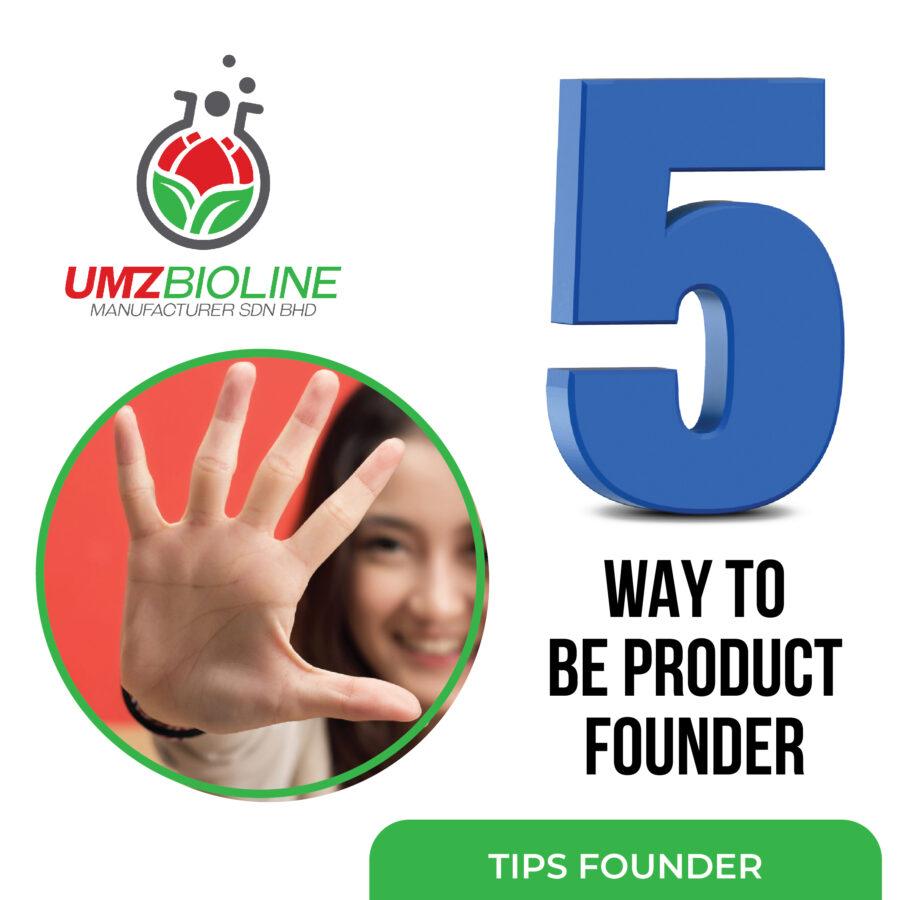 5 Ways to Become a Product Founder through a Malaysian OEM Factory, Sabah, Sarawak
